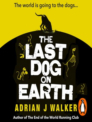 cover image of The Last Dog on Earth
