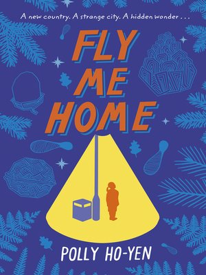 cover image of Fly Me Home