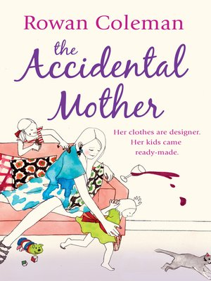 cover image of The Accidental Mother