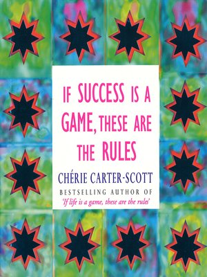 cover image of If Success Is a Game, These Are the Rules