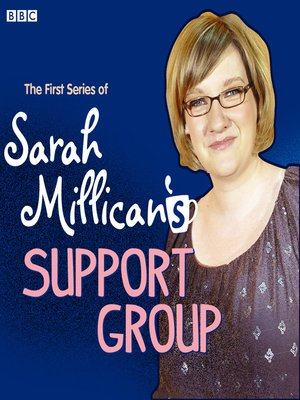 cover image of Sarah Millican's Support Group: Complete Series 1