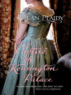 cover image of The Captive of Kensington Palace