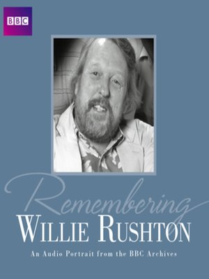 cover image of Remembering...Willie Rushton