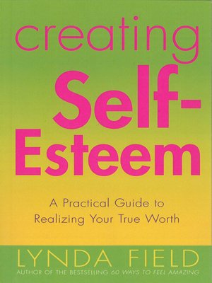 cover image of Creating Self Esteem