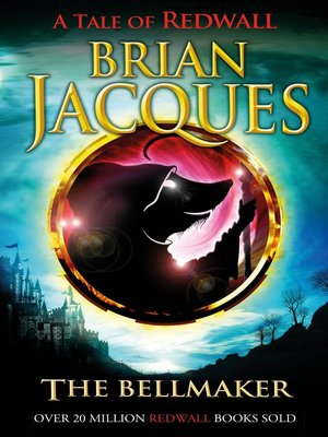 The Bellmaker by Brian Jacques · OverDrive: eBooks, audiobooks and ...