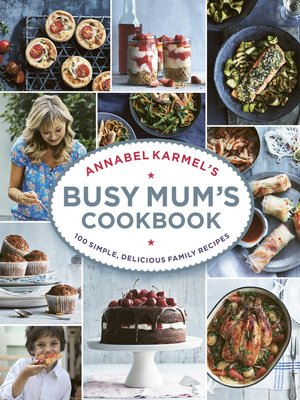 cover image of Annabel Karmel's Busy Mum's Cookbook