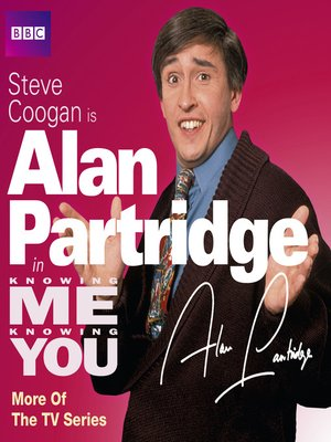 cover image of Knowing Me, Knowing You with Alan Partridge