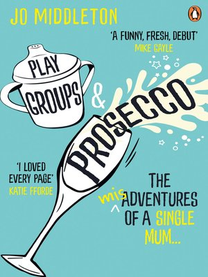 cover image of Playgroups and Prosecco
