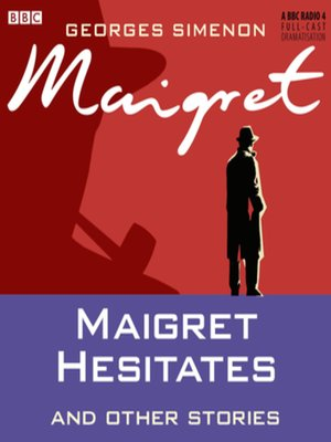 cover image of Maigret Hesitates