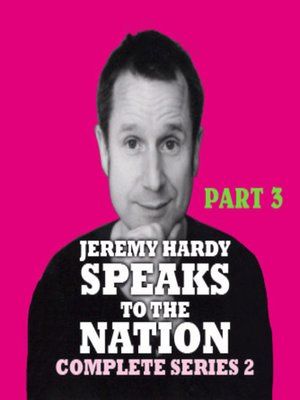 cover image of Jeremy Hardy Speaks to the Nation, Series 2, Part 3