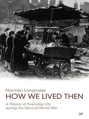 cover image of How We Lived Then