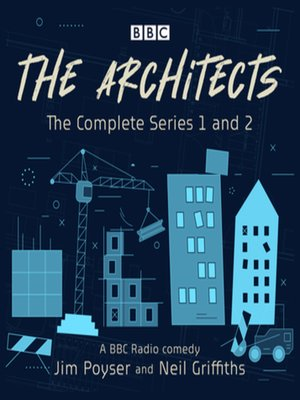cover image of The Architects--The complete series 1 and 2