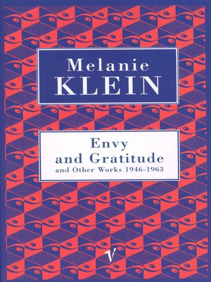 cover image of Envy and Gratitude and Other Works 1946-1963