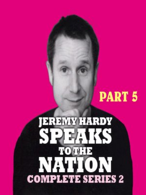 cover image of Jeremy Hardy Speaks to the Nation, Series 2, Part 5