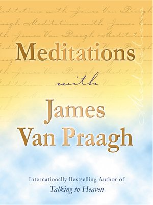 cover image of Meditations with James Van Praagh