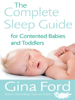 cover image of The Complete Sleep Guide For Contented Babies & Toddlers