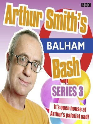 cover image of Arthur Smith's Balham Bash, Series 3, Episode 1