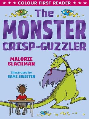 cover image of The Monster Crisp-Guzzler