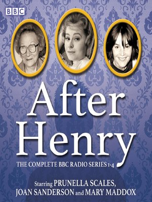cover image of After Henry, The Complete BBC Radio Series 1-4