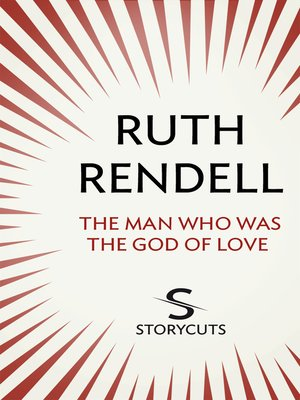 cover image of The Man Who Was the God of Love