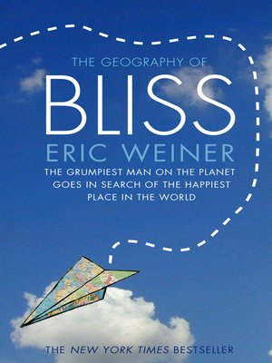cover image of The Geography of Bliss