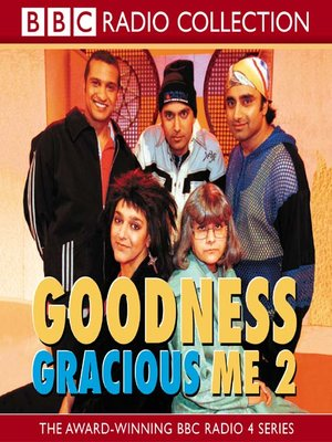 cover image of Goodness Gracious Me 2