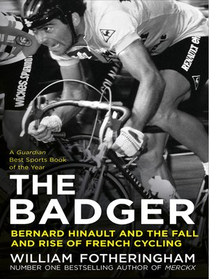 cover image of Bernard Hinault and the Fall and Rise of French Cycling
