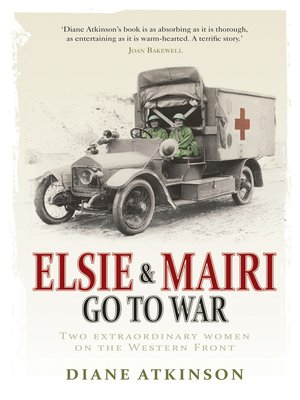 cover image of Elsie and Mairi Go to War