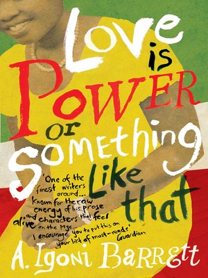 cover image of Love is Power or Something Like That
