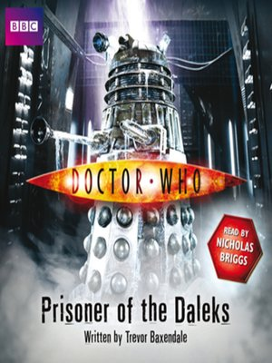cover image of Doctor Who--Prisoner of the Daleks