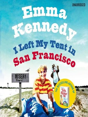 cover image of I Left My Tent in San Francisco