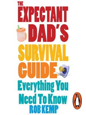 cover image of The Expectant Dad's Survival Guide