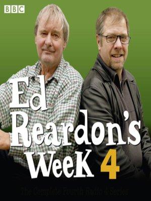 cover image of Ed Reardon's Week, Series 4