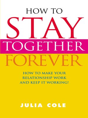 cover image of How to Stay Together Forever