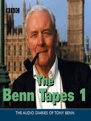 cover image of The Benn Tapes--Vol 1