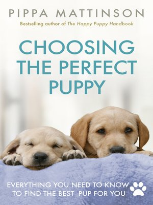 cover image of Choosing the Perfect Puppy