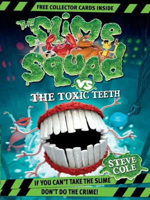 cover image of Slime Squad Vs the Toxic Teeth