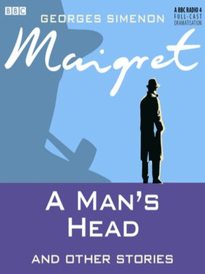 cover image of Maigret  a Man's Head & Other Stories