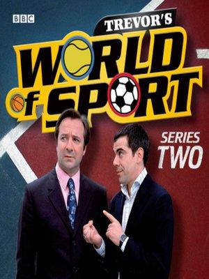 cover image of Trevor's World of Sport  Series 2