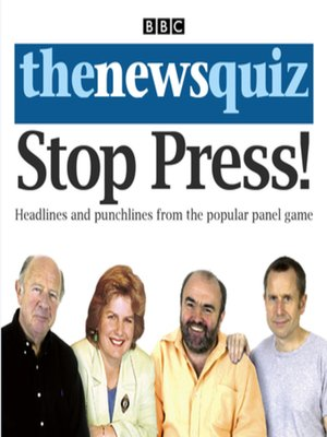 cover image of The News Quiz--Stop Press!