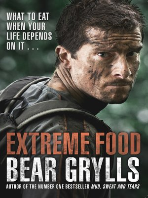 Bear Grylls Mud Sweat And Tears Ebook