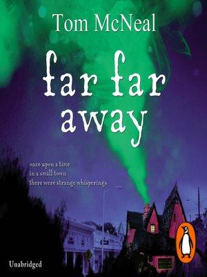 cover image of Far Far Away