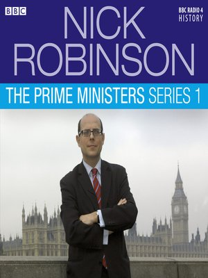 cover image of The Prime Ministers, Series 1, Episode 1