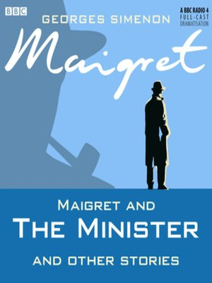 cover image of Maigret and the Minister & Other Stories
