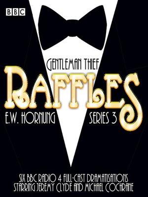 cover image of Raffles, Series 3