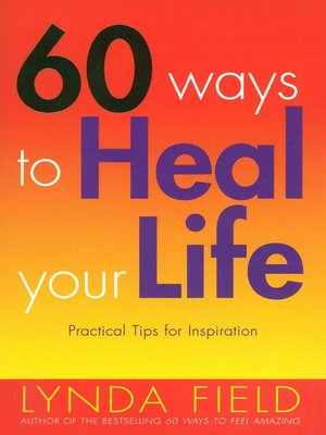 cover image of 60 Ways to Heal Your Life