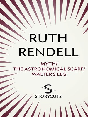 cover image of Myth/The Astronomical Scarf/Walter's Leg
