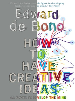 edward de bono how to have creative ideas