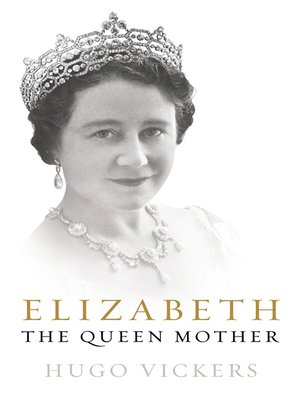 cover image of Elizabeth, the Queen Mother