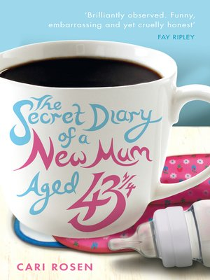 cover image of The Secret Diary of a New Mum (aged 43 1/4)